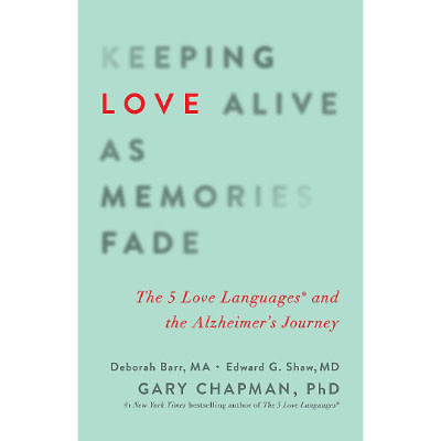 Gary Chapman Keeping Love Alive As Memories Fade