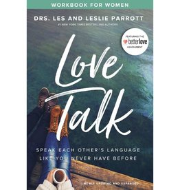 DRS. LES AND LESLIE PARROTT Love Talk Workbook for Women