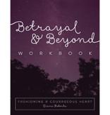 Diane Roberts Betrayal & Beyond Workbook