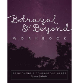 DIANE ROBERTS Betrayal & Beyond Workbook