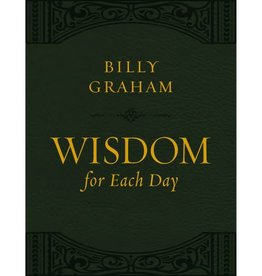 BILLY GRAHAM Wisdom for Each Day (Large Text Leathersoft)