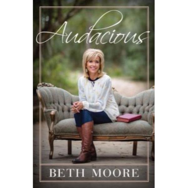 BETH MOORE Audacious