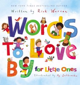 RICK WARREN Words to Love By for Little Ones