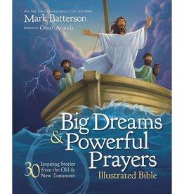 MARK BATTERSON Big Dream And Powerful Prayers