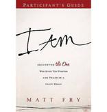 MATT FRY I Am Study Guide