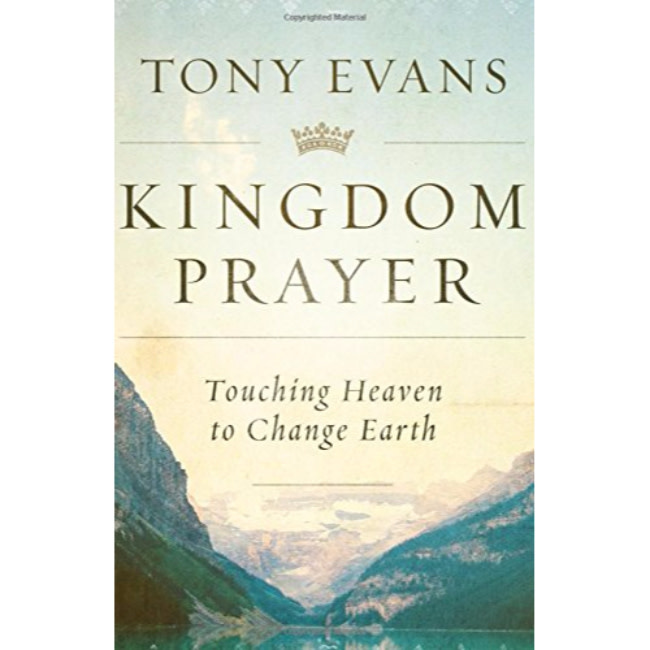 TONY EVANS Kingdom Prayer