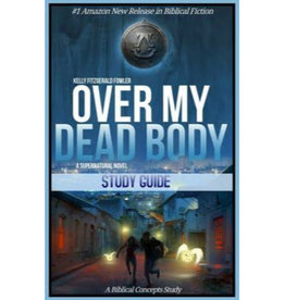 KELLY FITZGERALD FOWLER Over My Dead Body Study Guide