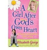 Elizabeth George A Girl After God's Own Heart