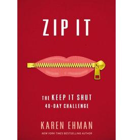 Karen Ehman Zip It: The Keep It Shut 40-Day Challenge