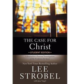 Lee Strobel The Case For Christ Student Edition