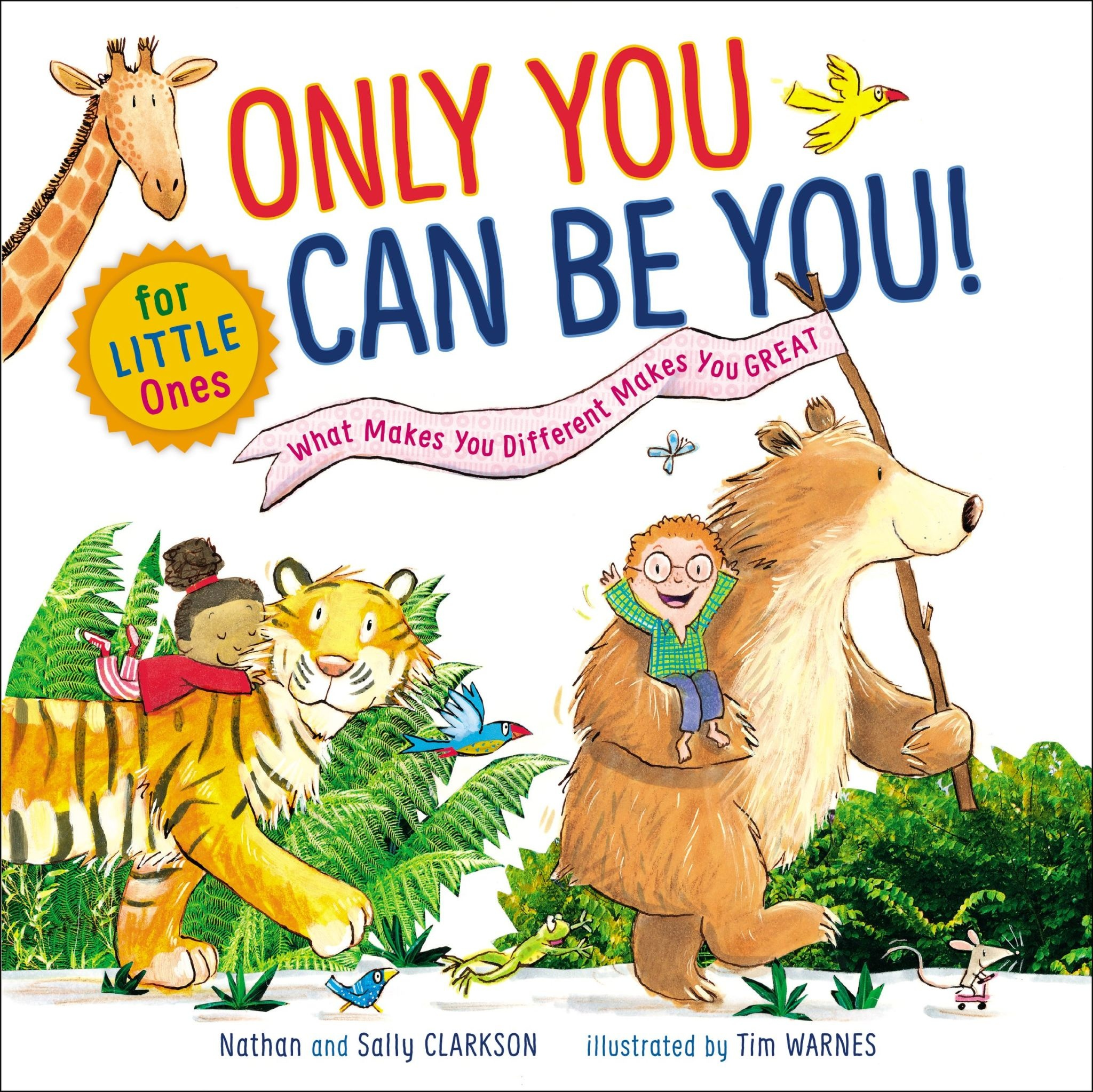 SALLY CLARKSON Only You Can Be You for Little Ones