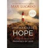 Max Lucado Unshakable Hope