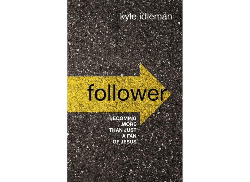 Kyle Idleman Follower