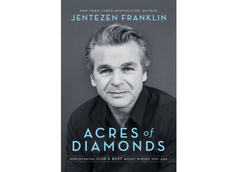 JENTEZEN FRANKLIN Acres Of Diamonds