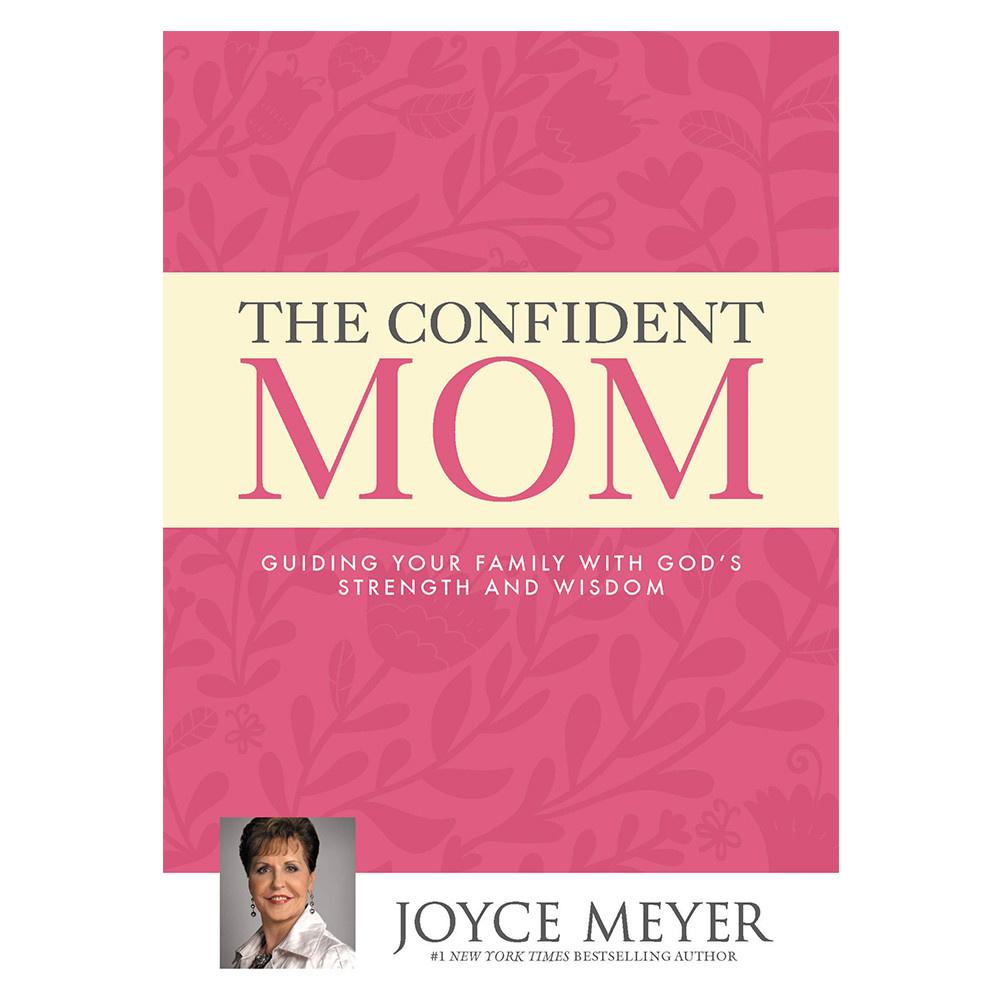 JOYCE MEYER The Confident Mom