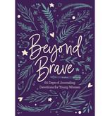 Beyond Brave