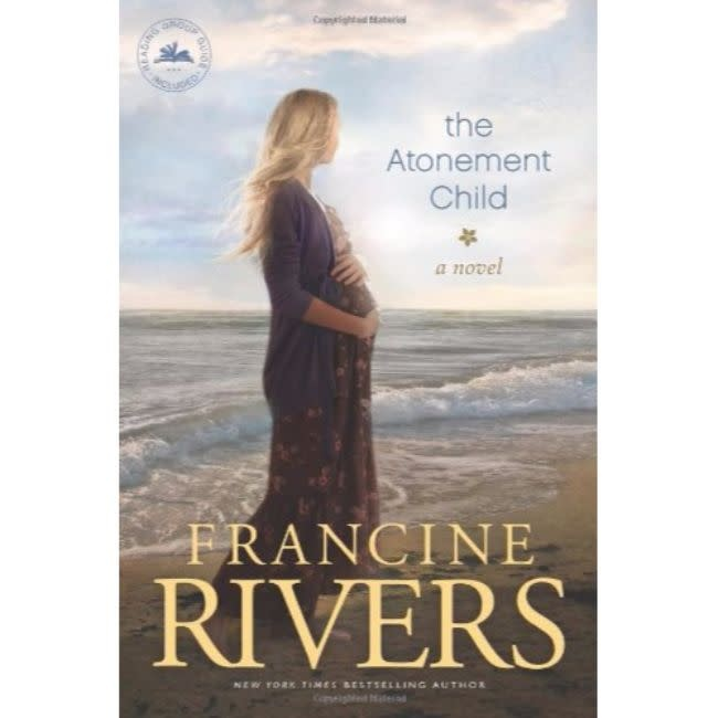 FRANCINE RIVERS The Atonement Child