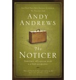 ANDY ANDREWS The Noticer