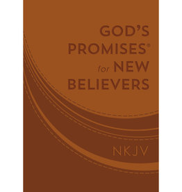 God's Promises For New Believers NKJV