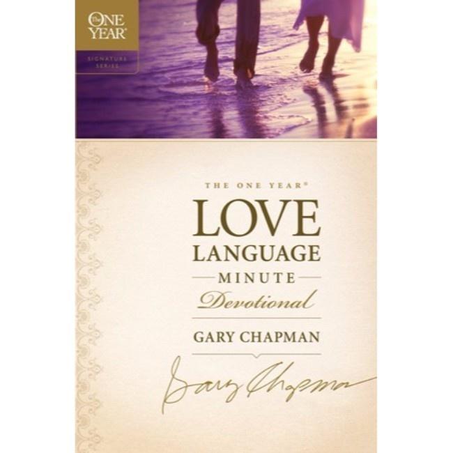 GARY CHAPMAN The One Year Love Language Minute Devotional