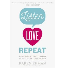 Karen Ehman Listen Love Repeat