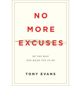 TONY EVANS No More Excuses