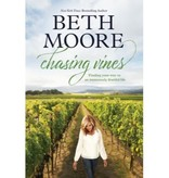 Beth Moore Chasing Vines: Finding Your Way to an Immensely Fruitful Life