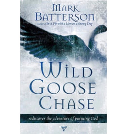MARK BATTERSON Wild Goose Chase