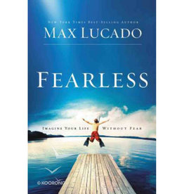 Max Lucado Fearless