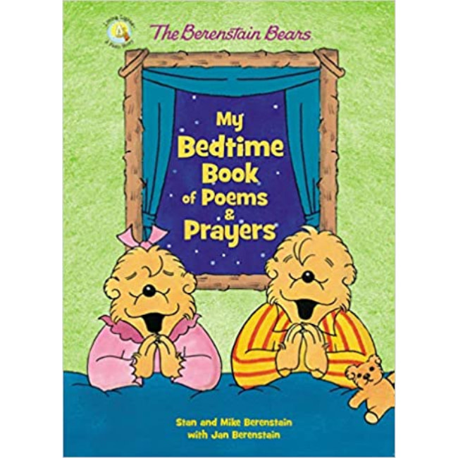 JAN BERENSTAIN Berenstain Bears My Bedtime Book of Poems and Prayers