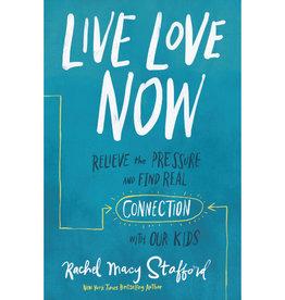 RACHEL MACY STAFFORD Live Love Now
