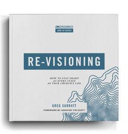 Greg Surratt Re-Visioning