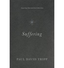 PAUL DAVID TRIPP Suffering
