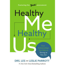 DRS. LES AND LESLIE PARROTT Healthy Me Healthy Us