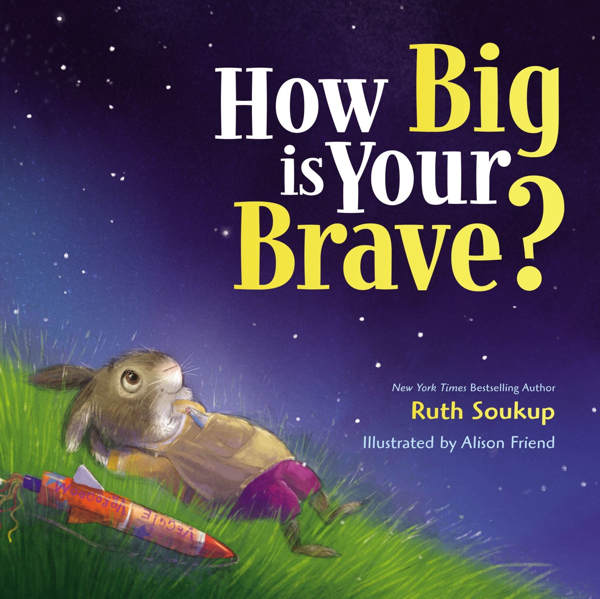 RUTH SOUKUP How Big Is Your Brave