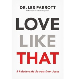 DR LES PARROTT Love Like That