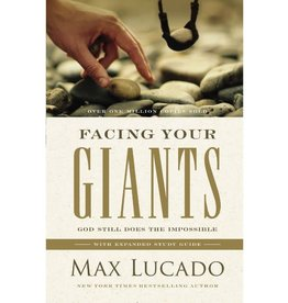 Max Lucado Facing Your Giants