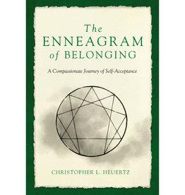 CHRISTOPHER L. HEURTZ The Enneagram of Belonging