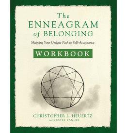 CHRISTOPHER L. HEURTZ The Enneagram of Belonging Workbook