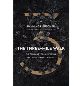 Banning Liebscher The Three-Mile Walk