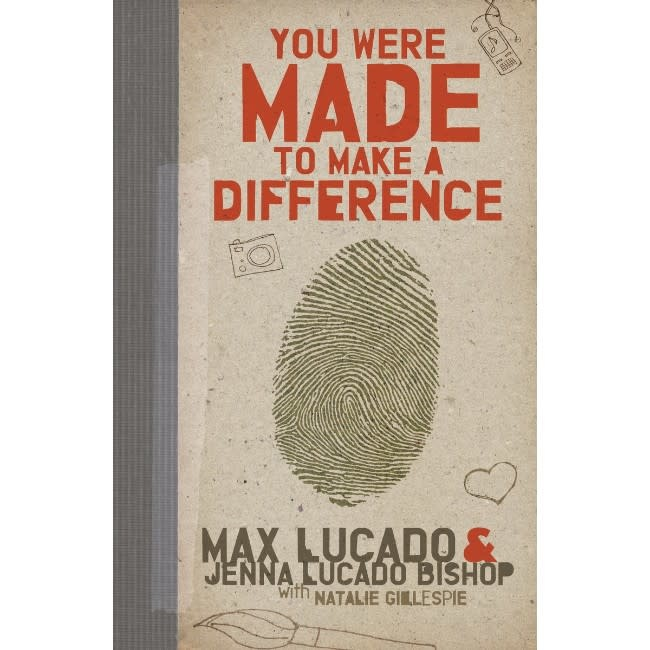 Max Lucado You Were Made To Make A Difference