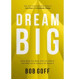 BOB GOFF Dream Big