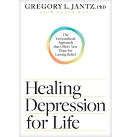 GREGORY JANTZ Healing Depression For Life