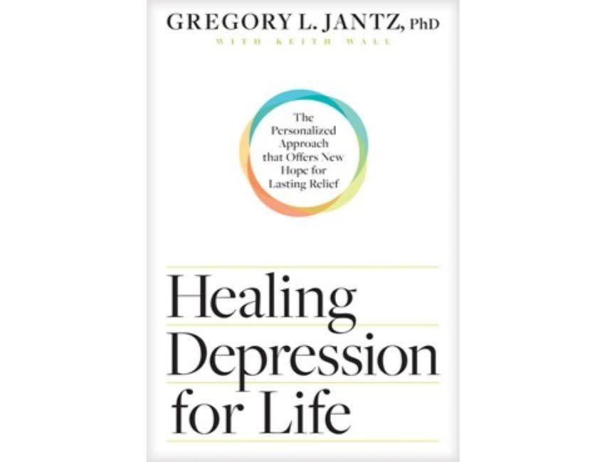 Gregory Jantz Healing Depression For Life