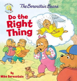 MIKE BERENSTAIN The Berenstain Bears Do the Right Thing