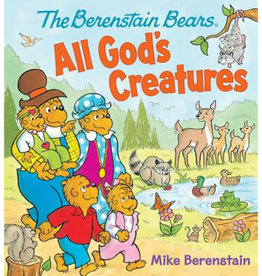 JAN BERENSTAIN The Berenstain Bears All God's Creatures