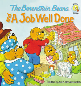 JAN BERENSTAIN The Berenstain Bears And A Job Well Done