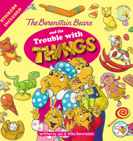 JAN BERENSTAIN The Berenstain Bears And The Trouble With Things