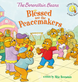 JAN BERENSTAIN The Berenstain Bears Blessed Are The Peacemakers