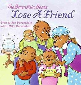 JAN BERENSTAIN The Berenstain Bears Lose a Friend
